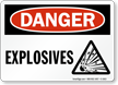 OSHA Danger, Explosives Sign