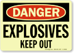 GlowSmart Danger Explosives Keep Out Sign
