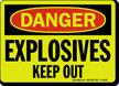 GlowSmart Danger Explosives Keep Out Sign