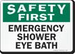 Emergency Shower Eye Bath Sign