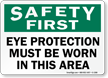 Safety First Eye Protection Sign