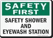 Safety First Safety Shower Eyewash Station Sign