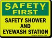 Safety First: Safety Shower, Eyewash Station Sign