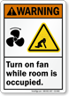 Turn On Fan While Room Occupied Warning Sign