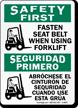 Fasten Seat Belt Using Forklift Bilingual Sign