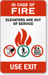 In Case Fire Elevators Out Service Sign