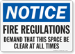 Notice Fire Regulations Demand Sign