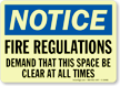 Notice: Fire Regulations Space Be Clear Sign