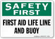 First Aid Life Line And Buoy Sign