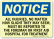 Injuries Must Be Reported To Hospital Sign