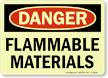 Danger Flammable Materials Glow Sign