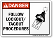 Danger Sign: Follow Lockout/Tagout Procedures (with graphic)