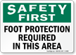 Safety First Foot Protection Required Sign