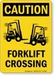 Forklift Crossing OSHA Caution Sign