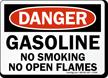 Danger Gasoline No Smoking Flames Sign