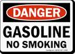 Danger Gasoline No Smoking Sign