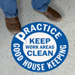 Practice Good Housekeeping