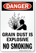 Grain Dust Is Explosive No Smoking Sign