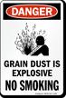 Grain Dust Is Explosive No Smoking Sign