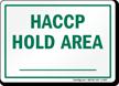 HACCP Hold Area
