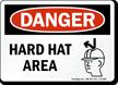 Hard Hat Area Danger Sign