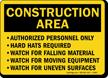 Construction Area Authorized Personnel Sign