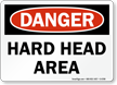 Hard Head Area OSHA Danger Sign