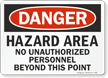 Danger Hazard Area Unauthorized Personnel Sign