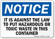 Hazardous Toxic Waste Disposal Law Notice Sign