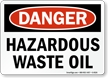 Danger Hazardous Waste Oil Sign