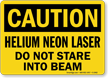 Caution Helium Neon Laser Sign