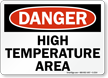 Danger High Temperature Area Sign