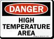 Danger High Temperature Area Sign