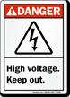 Danger (ANSI) High Voltage Keep Out Sign