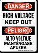 Danger High Voltage Keep Out Sign Bilingual