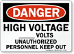 Danger High Voltage ___ Volts Sign