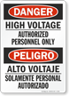 Danger High Voltage Authorized Personnel Only Bilingual