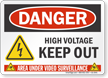 High Voltage Keep Out Danger Sign