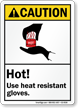 Hot Use Heat Resistant Gloves Caution Sign