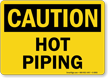Hot Piping OSHA Caution Sign