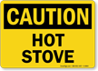 Hot Stove OSHA Caution Sign