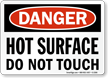 Danger Hot Surface Do Not Touch Sign