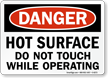Hot Surface Do Not Touch Danger Sign