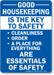 Good Housekeeping Is Key To Safety Sign