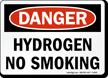 Danger Hydrogen No Smoking Sign