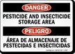 Bilingual Danger Pesticide Insecticide Storage Area Sign