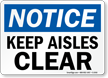 Notice: Keep Aisles Clear
