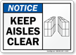 Notice: Keep Aisles Clear (with graphic)