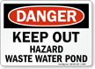 Danger Keep Out Hazard Waste Water Pond Sign