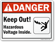 Keep Out Hazardous Voltage Inside Sign